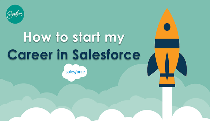 How to Start My Career in Salesforce