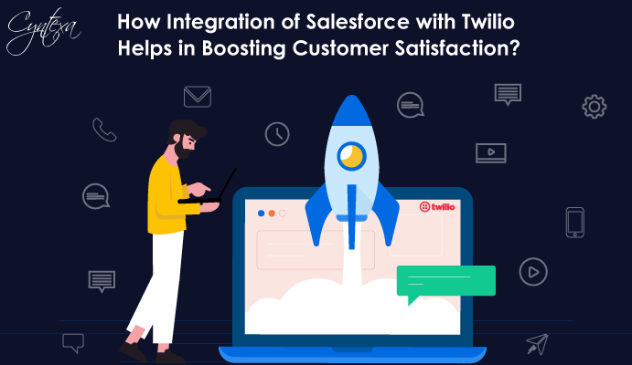 How Salesforce Integration with Twilio Boosts Customer Satisfaction?