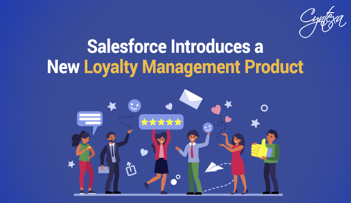 Salesforce Introduces a New Loyalty Management Product
