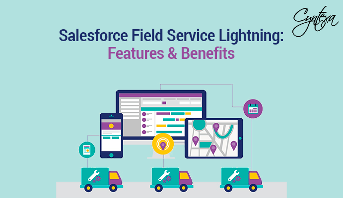 Salesforce Field Service Lightning: Features & Benefits