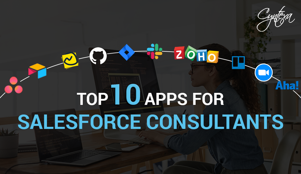 Top 10 Apps for Salesforce Consultants