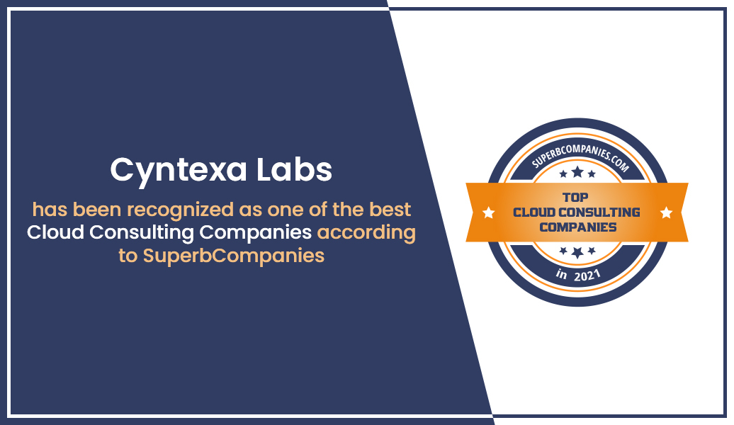 Cyntexa Labs has been recognized as one of the best Cloud Consulting Companies according to SuperbCompanies
