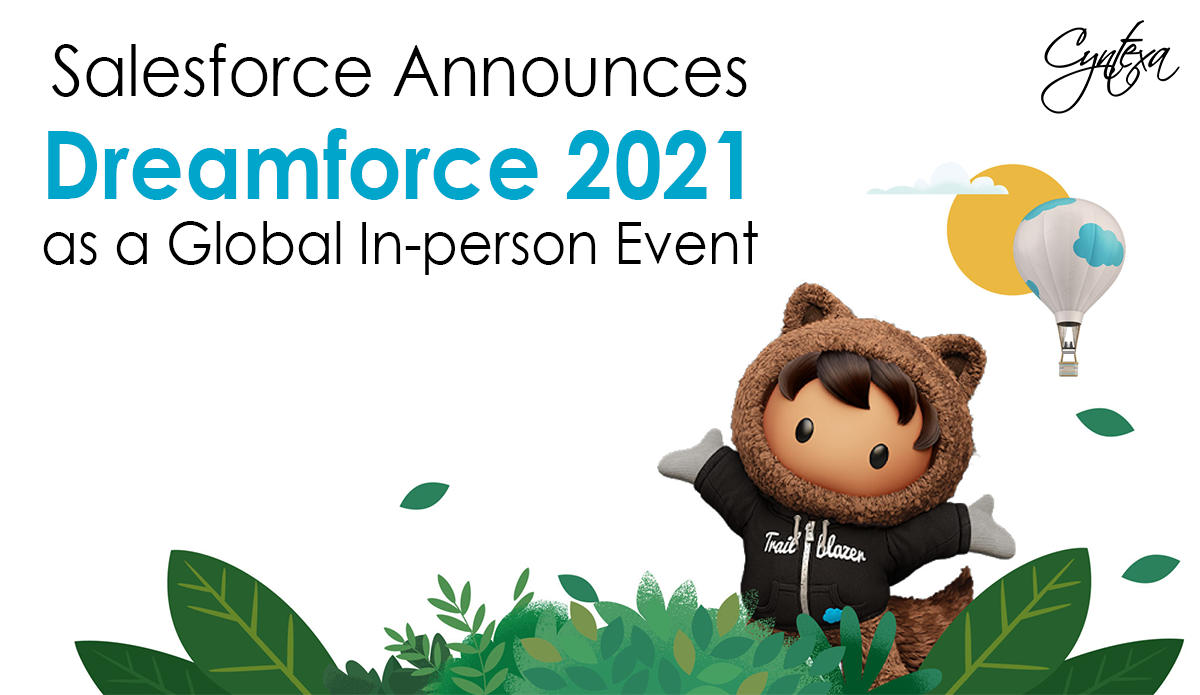 Salesforce Announces Dreamforce 2021 as a Global In-person Event