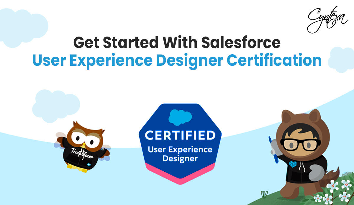 Get Started With Salesforce User Experience Designer Certification