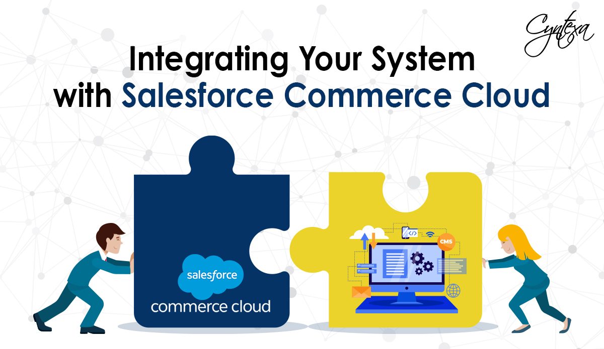 Integrating Your System with Salesforce Commerce Cloud