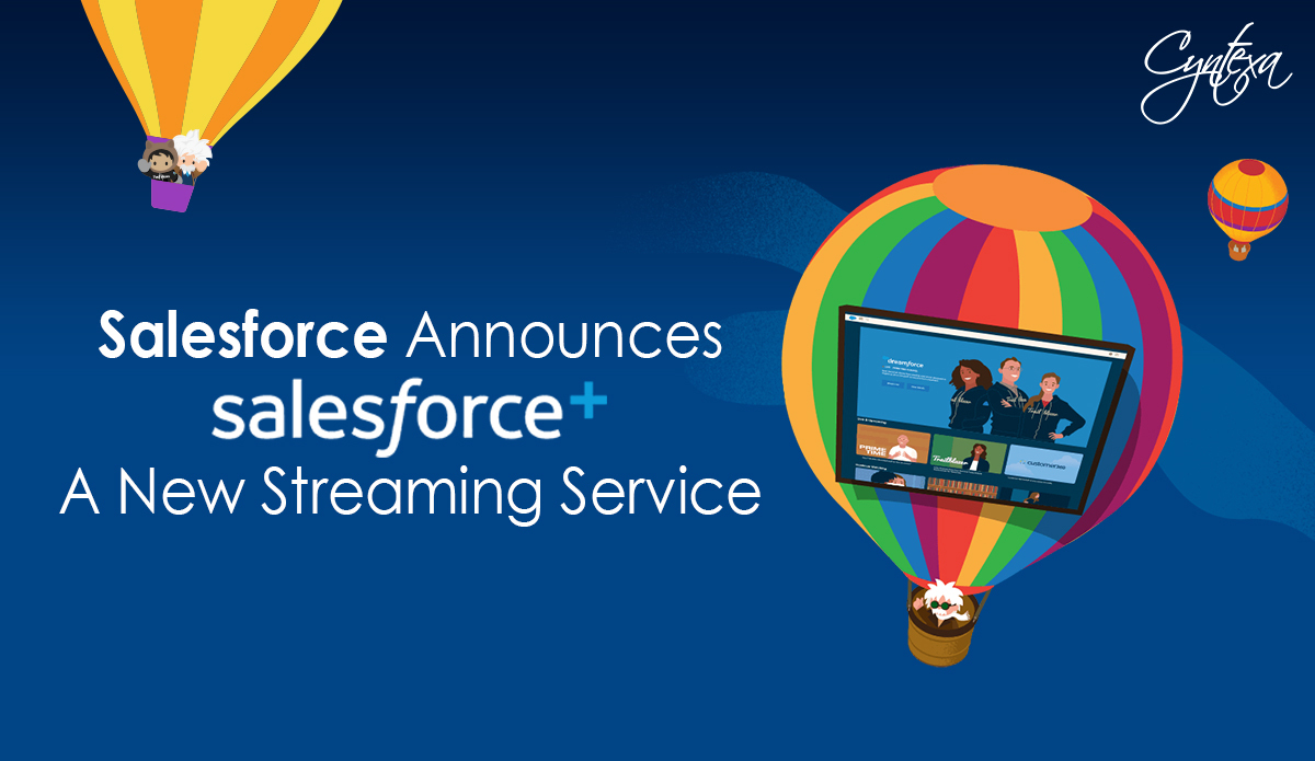 Salesforce Announces Salesforce+ : A New Streaming Service