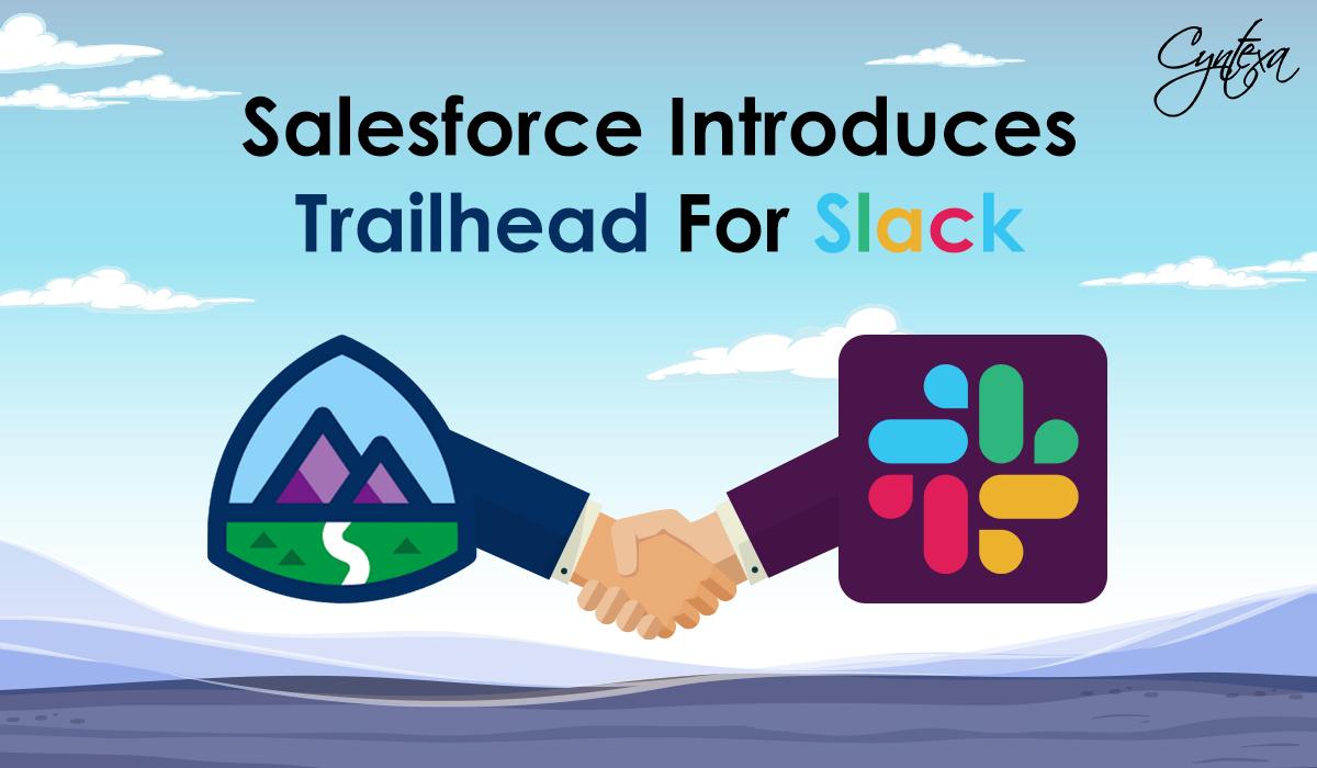 Salesforce Introduces Trailhead For Slack
